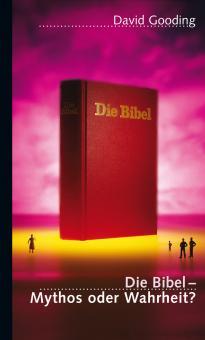14. Die Bibel – Mythos oder Wahrheit