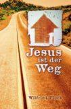 01. Jesus ist der Weg