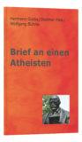 17. Brief an einen Atheisten